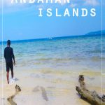 5 DAYS IN ANDAMAN AND NICOBAR ISLANDS – TRAVEL GUIDE