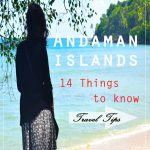 ANDAMAN TRAVEL TIPS – 14 THINGS TO KNOW!!