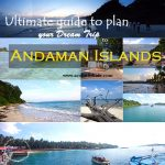 THE ULTIMATE ANDAMAN AND NICOBAR ISLANDS – TRAVEL GUIDE