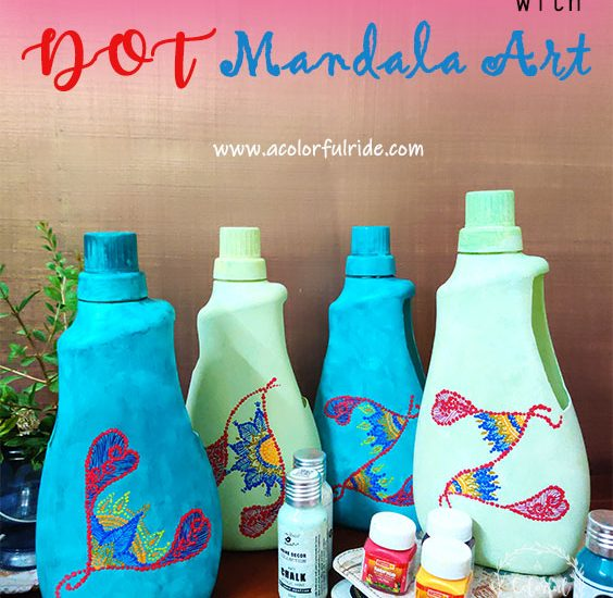 HOW TO RECYCLE PLASTIC BOTTLES WITH DOT MANDALA ART?