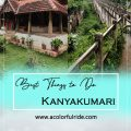 3 DAYS IN KANYAKUMARI – THE REASON WHY EVERYONE LOVE IT !!