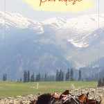 GULMARG – A SLICE OF UNDENIABLE PARADISE
